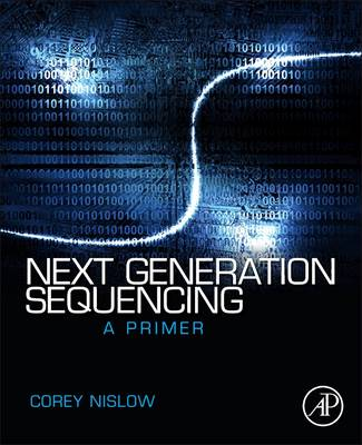 Next Generation Sequencing: A Primer (Paperback)