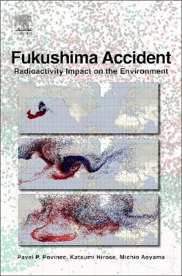 Fukushima Accident: Radioactivity Impact on the Environment (Hardback)