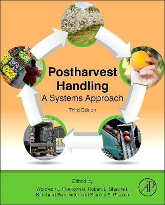 Postharvest Handling: A Systems Approach (Hardback)