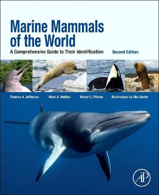 Marine Mammals of the World: A Comprehensive Guide to Their Identification (Paperback)