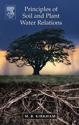 Principles of Soil and Plant Water Relations (Hardback)