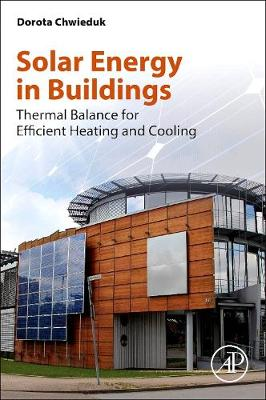 Solar Energy in Buildings: Thermal Balance for Efficient Heating and Cooling (Paperback)