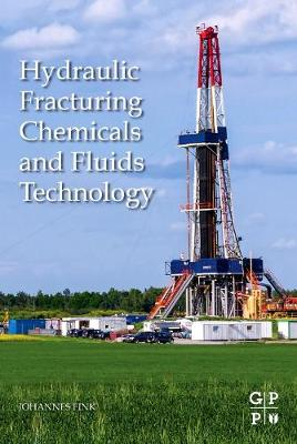 Hydraulic Fracturing Chemicals and Fluids Technology (Paperback)
