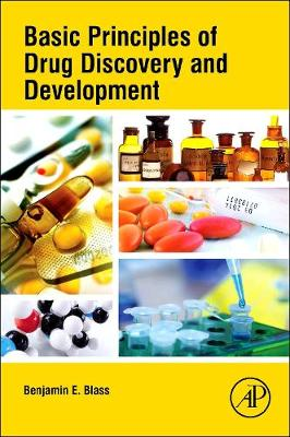 Basic Principles of Drug Discovery and Development (Paperback)