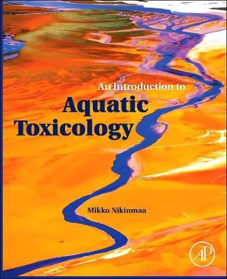 An Introduction to Aquatic Toxicology (Hardback)
