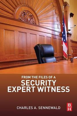From the Files of a Security Expert Witness (Paperback)