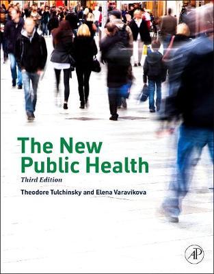 The New Public Health (Hardback)