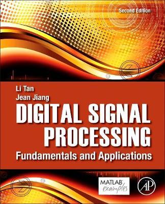 Digital Signal Processing: Fundamentals and Applications (Hardback)