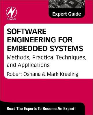 Software Engineering for Embedded Systems: Methods, Practical Techniques, and Applications (Hardback)
