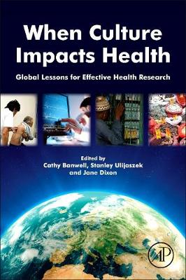 When Culture Impacts Health: Global Lessons for Effective Health Research (Paperback)