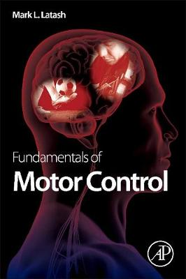 Fundamentals of Motor Control (Hardback)