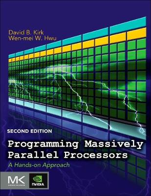 Programming Massively Parallel Processors: A Hands-on Approach (Paperback)