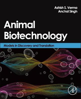 Animal Biotechnology: Models in Discovery and Translation (Hardback)
