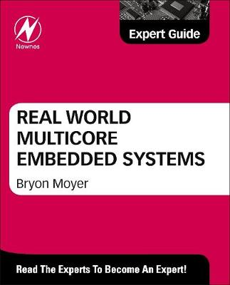 Real World Multicore Embedded Systems (Hardback)