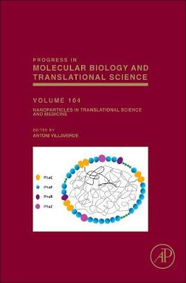 Nanoparticles in Translational Science and Medicine: Volume 104 - Progress in Molecular Biology and Translational Science (Hardback)