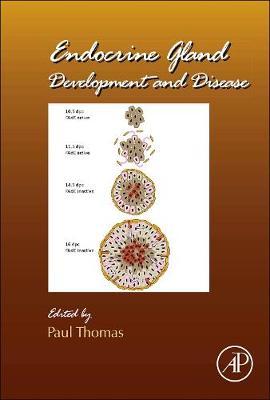 Endocrine Gland Development and Disease: Volume 106 - Current Topics in Developmental Biology (Hardback)