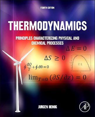 Thermodynamics: Principles Characterizing Physical and Chemical Processes (Hardback)
