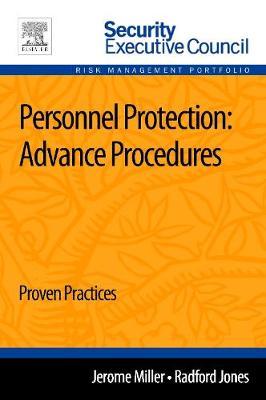 Personnel Protection: Advance Procedures Proven Practice 1e (Paperback)