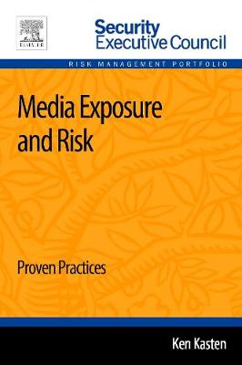 Media Exposure and Risk: Proven Practices 1e (Paperback)