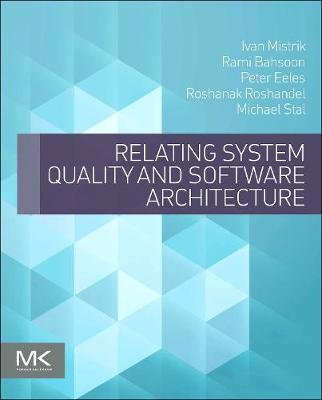 Relating System Quality and Software Architecture (Paperback)