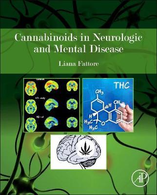 Cannabinoids in Neurologic and Mental Disease (Hardback)