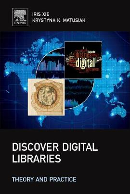 Discover Digital Libraries: Theory and Practice (Hardback)