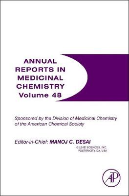 Annual Reports in Medicinal Chemistry: Volume 48 - Annual Reports in Medicinal Chemistry (Paperback)