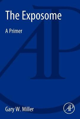The Exposome: A Primer (Paperback)