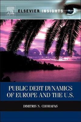 Public Debt Dynamics of Europe and the U.S. (Hardback)