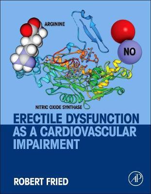 Erectile Dysfunction as a Cardiovascular Impairment (Hardback)