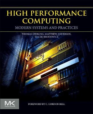 High Performance Computing: Modern Systems and Practices (Paperback)