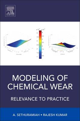 Modeling of Chemical Wear: Relevance to Practice (Hardback)