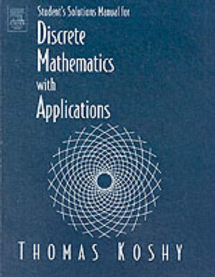 Student Solutions Manual for Discrete Mathematics with Applications (Paperback)