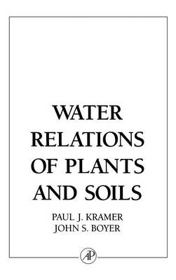 Water Relations of Plants and Soils (Hardback)