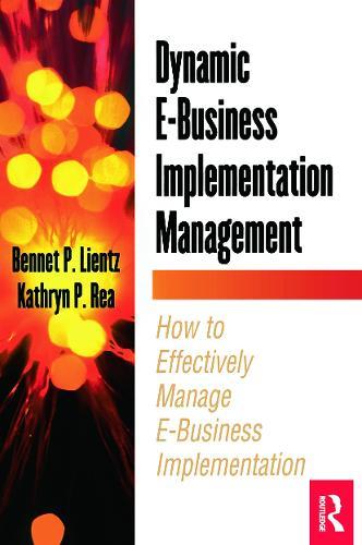 Dynamic E-Business Implementation Management (Paperback)