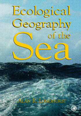 Ecological Geography of the Sea (Paperback)