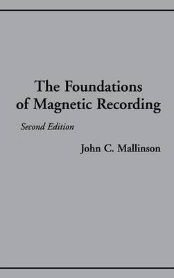The Foundations of Magnetic Recording (Hardback)