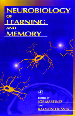 The Neurobiology of Learning and Memory (Paperback)
