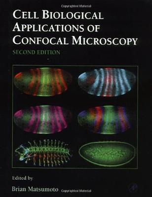 Cell Biological Applications of Confocal Microscopy: Volume 70 - Methods in Cell Biology (Hardback)