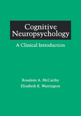 Cognitive Neuropsychology: A Clinical Introduction (Paperback)