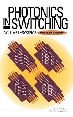 Photonics in Switching - Photonics in Switching (Hardback)