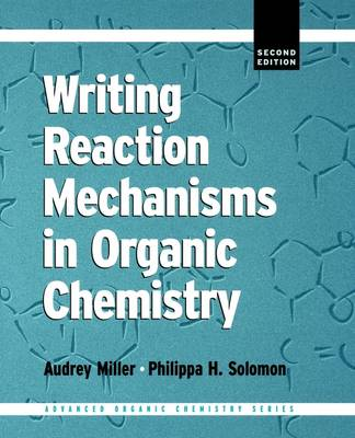 Writing Reaction Mechanisms in Organic Chemistry (Paperback)