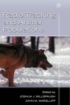 Radio Tracking and Animal Populations (Hardback)