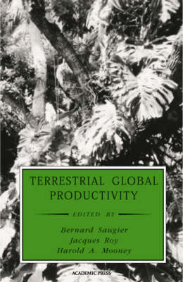 Terrestrial Global Productivity - Physiological Ecology (Hardback)