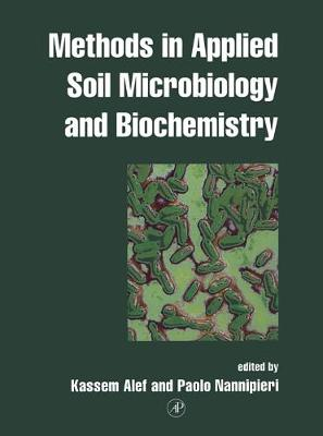 Methods in Applied Soil Microbiology and Biochemistry (Paperback)