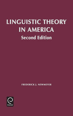 Linguistic Theory in America: First Quarter Century of Transformational Generative Grammar (Hardback)