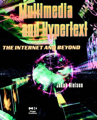 Multimedia and Hypertext: The Internet and Beyond - Interactive Technologies (Paperback)