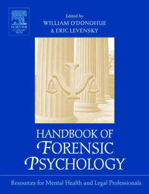 Handbook of Forensic Psychology: Resource for Mental Health and Legal Professionals (Hardback)