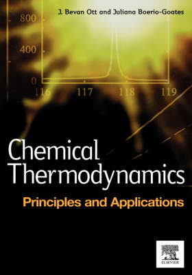 Chemical Thermodynamics: Principles and Applications: Principles and Applications (Hardback)