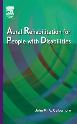 Aural Rehabilitation for People with Disabilities (Hardback)